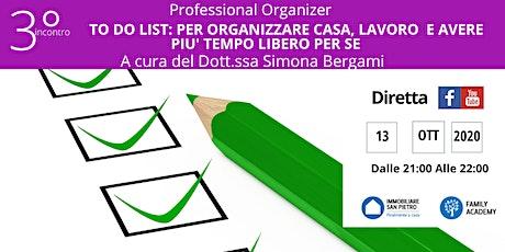 TO DO LIST: PER ORGANIZZARE CASA, LAVORO, TEMPO LIBERO PER SE' biglietti