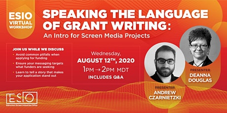 Speak the Language of Grant Writing: An Intro for Screen Media Projects tickets