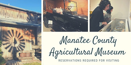 October 2020 Manatee County Agricultural Museum Reservations tickets