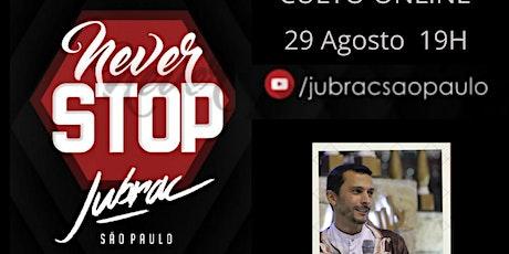 Never STOP Jubrac SP- Suzano ingressos