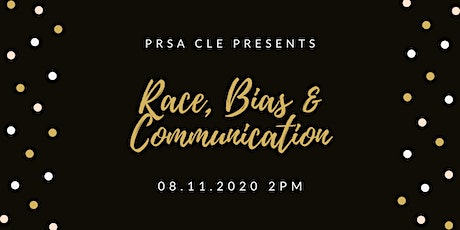 PRSA CLE: Race, Bias and Communications tickets