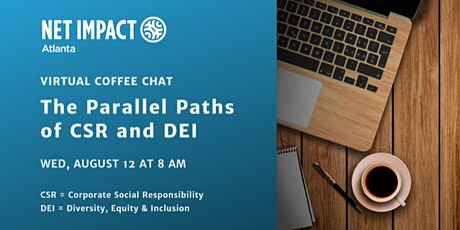 Virtual Coffee Chat: The Parallel Paths of CSR and DEI tickets