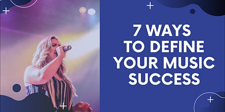 7 Ways To Define Your Success As A Music Artist tickets