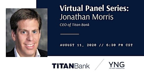 Virtual: A Night with Jonathan Morris, President and CEO of Titan Bank tickets