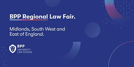 BPP Regional Law Fair (Midlands, South West and East of England) tickets