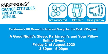 A GOOD NIGHT'S SLEEP:  PARKINSON'S AND YOUR PILLOW tickets