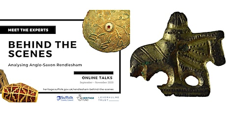 Behind the Scenes: Exploring the Metal Objects from Anglo-Saxon Rendlesham tickets