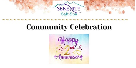 Join us in Celebrating Serenity Salt Spas' 2nd Anniversary tickets