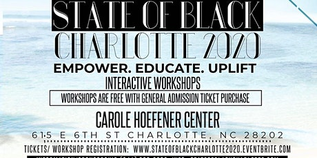 State Of Black Charlotte Conference  2020 tickets