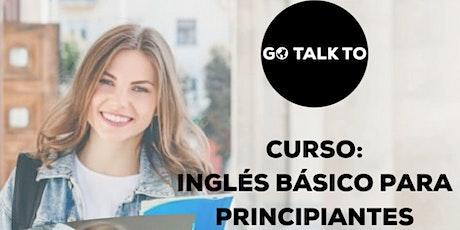 GO TALK TO: CURSO DE INGLES BASICO PARA PRINCIPANTES entradas