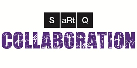 SaRtQ Collaborative Exhibition and Special COVID Performance tickets