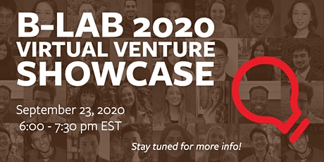Breakthrough Lab (B-Lab) Venture Showcase tickets