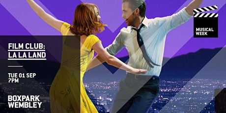 Film Club: La La Land (Boxpark Wembley) tickets