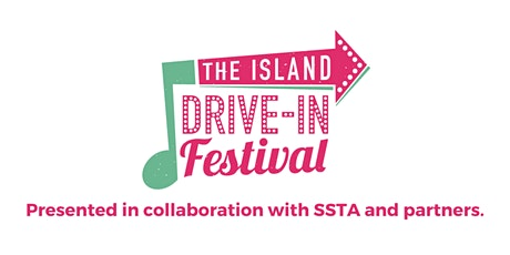 The Island Drive-In Festival - A Cymbria Lion's Club tickets