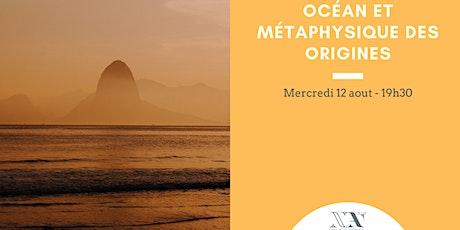 L'Océan et la métaphysique des origines entradas