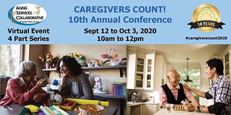 Caregivers Count 10th Annual Conference - Virtual Event (4 Part Series) tickets