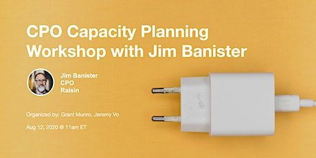 CPO Capacity Planning Workshop with Jim Banister tickets