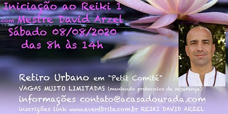 Iniciação ao Reiki 1 - PRESENCIAL - (São Paulo) com David Arzel ingressos