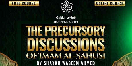 The Precursory Discussions of Imam al-Sanusi | Free  Online Course | Week 3 tickets