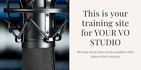 FREE WORKSHOP intro into the LUCRATIVE WORLD OF VOICE OVERS FROM HOME! tickets