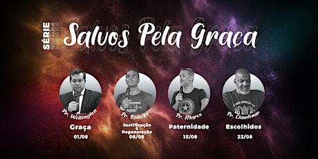 SÉRIE: SALVOS PELA GRAÇA tickets