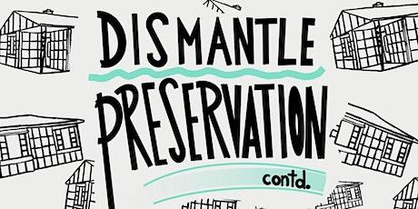 #DismantlePreservation: Let's Keep Talking tickets