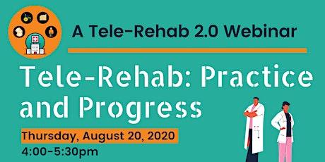 Tele-Rehab: Practice and Progress tickets