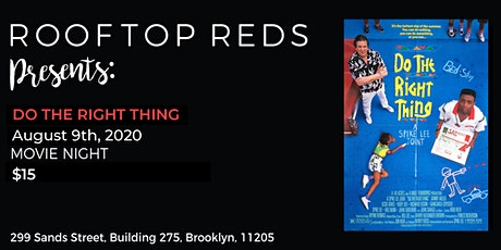 Rooftop Reds Presents: Do the Right Thing tickets