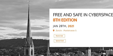 Free and Safe in Cyberspace - 8th Edition - Zurich tickets