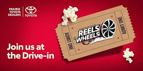 Prairie Toyota Dealers Reels on Wheels  - Winnipeg, MB tickets
