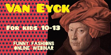 Van Eyck For Children 10-13 - Online Art Webinar tickets