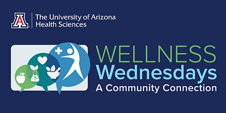 Wellness Wednesdays: A Community Connection tickets