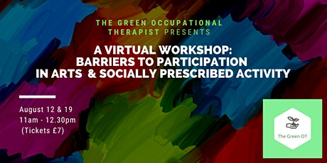 Barriers to Participation (Arts & Socially Prescribed Activity) tickets