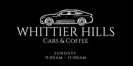 Whittier Hills Cars & Coffee tickets