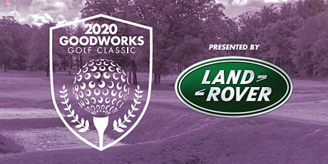 GOODWorks 14th Annual Golf Classic tickets