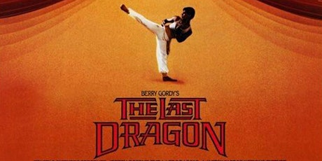 Calumet Park Drive-In Movie: The Last Dragon tickets