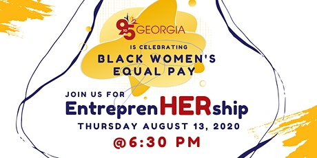 Celebrating Black Women's Equal Pay Day! (BWEP) tickets