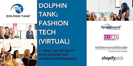 Dolphin Tank®: Fashion Tech (Virtual) tickets