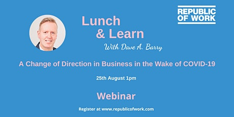 A Change of Direction in Business in the Wake of COVID-19 tickets