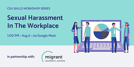Sexual Harassment In The Workplace Workshop tickets