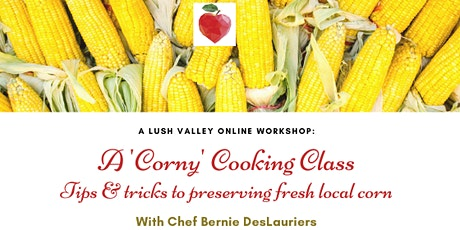 A 'Corny' Cooking Class tickets