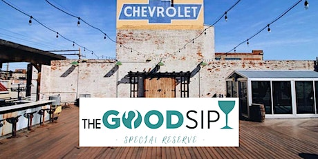 The Good Sip -  Special Reserve tickets
