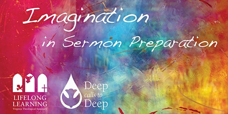 Deep Calls to Deep: Imagination in Sermon Preparation tickets