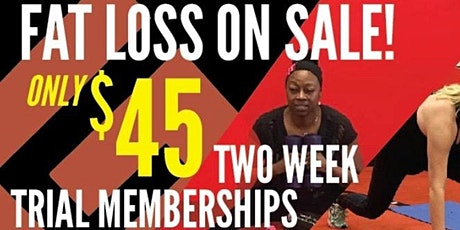 2 Week trial Memberships (Chicagoland Fat Loss OAKLAWN) tickets