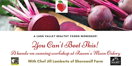 You Can't Beet this! A hands-on canning workshop tickets