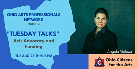 "OAPN Presents: ""Tuesday Talks"" Arts Advocacy and Funding tickets"