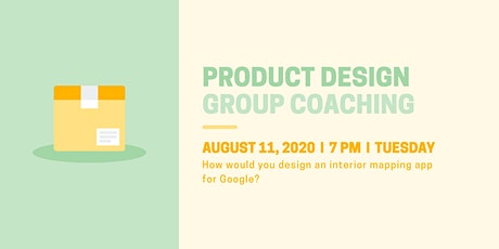 (Webinar) Product Design: Design an Interior Mapping App for Google tickets