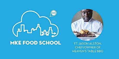 MKE Food School   Heaven's Table BBQ tickets