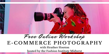 FREE E-Commerce Photography Workshop tickets