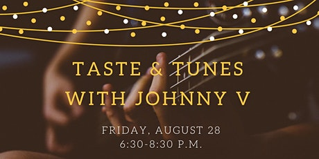 August Taste & Tunes with Johnny V: A Summer Concert Series tickets
